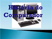 Historia do Computador