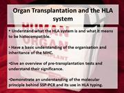 Organ Transplantation and the HLA system lecture