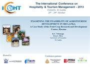 EXAMINING THE FEASIBILITY OF AGROTOURISM DEVELOPMENT IN SRI LANKA