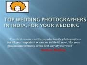 Top Wedding Photographers in India, for Your Wedding