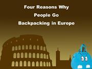 Four Reasons Why People Go Backpacking in Europe