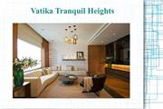 Vatika Tranquil Heights Location Map Call @ 09999536147 In Gurgaon