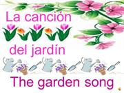 El jardín The garden Song