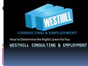 Westhill Consulting & Employment: How to Determine the Right Career