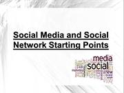 Social Media and Social Network Starting Points
