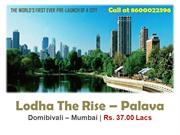 Lodha The Rise /8600022396/ Lodha The Rise Dombivali Mumbai