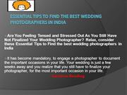 Essential Tips to Find the best wedding photographers in India