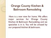 Orange County Kitchen & Bathroom Remodeling