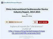 Interventional Cardiovascular Device Industry in China 2015