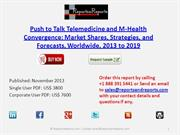 Worldwide Tele-medicine and M-health Push to Talk Device Market PTT
