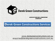 Derek Green Constructions Services