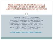 FREE WEBINAR BY SONIA RICOTTI – 3 POWERFUL STEPS TO TURN YOUR LIFE ARO