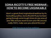 SONIA RICOTTI'S FREE WEBINAR - HOW TO BECOME UNSINKABLE
