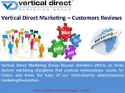 Vertical Direct Marketing – Customers Reviews