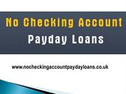 no checking account payday loans - Take Easy And Fast Cash Without