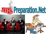 Job Preparation - Tips That Makes A Candidate Successful!