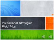 InstructionalStrategies -Field Trips
