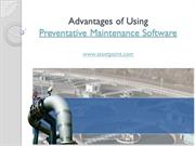 Advantages of Using Preventative Maintenance Software