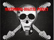 MULTIMEDIA-DIGITAL PIRACY