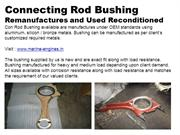 Connecting  Rod & Con Rod Bushing