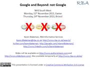 Google and Beyond: NOT google