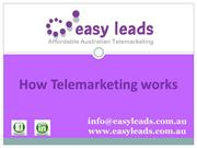 Easy leads-How Telemarketing works