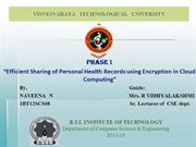 Efficient Sharing of Personal Health Records using Encryption in Cloud