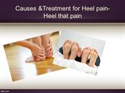 Causes &Treatment for Heel pain- Heel that pain