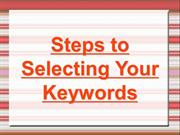 Steps to Selecting Your Keywords