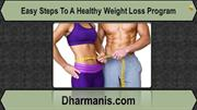 Easy Steps To A Healthy Weight Loss Program