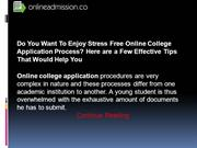 Do You Want To Enjoy Stress Free Online College Application Process