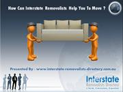 How Can Interstate Removalists Help You To Move?