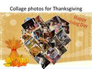 Thanksgiving photos idea - Collage photos for Thanksgiving