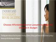 Choose Affordable Divorce Lawyers to Keep the Divorce in Budget