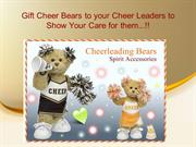 Gift Cheer Bears to Your Cheer Leaders to Show Your Care for and A