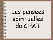 Pensees spirituelles du CHAT