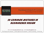 10 Common Mistakes In e-Commerce Designs | Keyideas Infotech