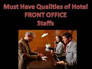 Must Have Qualities of Hotel - FRONT OFFICE Associates