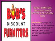 Bobs Furniture making things better for school kids