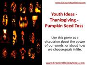 Youth Ideas - Thanksgiving - Pumpkin Seed Toss