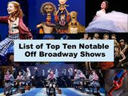 list of top ten notable Off BroadWay Shows