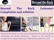 Beyond The Rack Customer Complaints and solution