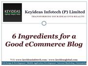 6 Ingredients for a Good eCommerce Blog | Keyideas Infotech
