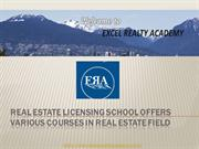Real Estate Licensing School offers various Courses in Real Estate Fie