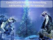 Holidays - Contact Cards & Networking = Job Leads