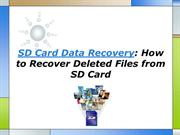 SD Card Data Recovery How to Recover Deleted Files from SD Card