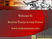 Acting School - Film Acting, Bollywood Acting