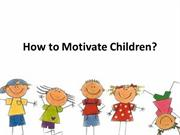 How to Motivate Children Vanesa