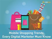 Mobile Shopping Trends Every Digital Marketer Must Know
