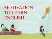 MOTIVATION TO LEARN ENGLISH Verónica C.